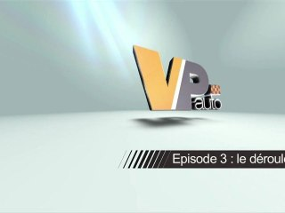 VP Auto Mag' N°3 : le déroulement