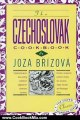 Cooking Book Review: The Czechoslovak Cookbook: Czechoslovakia's best-selling cookbook adapted for American kitchens. Includes recipes for authentic dishes like Goulash, ... Torte. (Crown Classic Cookbook Series) by Joza Brizova
