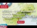Une enseignante tente de s'immoler par le feu à Béziers