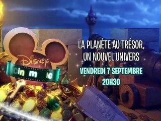 Disney Cinemagic - La Planète au Trésor, Un Nouvel Univers - Vendredi 7 septembre à 20h30