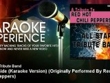 All Star Tribute Band - Otherside (Karaoke Version) - Originally Performed By Red Hot Chili Peppers