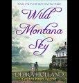 Debra Holland - Wild Montana Sky (The Montana Skies)  ePUB Kindle [download]