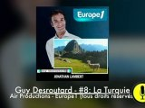 "Guy Desroutard #8 ""Prison Turque"" (Jonathan Lambert) - Europe1 2009-2010"