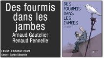 Paroles de Patients - Des fourmis dans les jambes - Arnaud GAUTELIER & Renaud PENNELLE