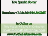 El Clasico-Real Madrid vs FC Barcelona Soccer Streaming Watch Live in Online at 20.30 GMT-29th August