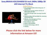 Sony BRAVIA KDL55HX850 55-Inch 240Hz 1080p 3D LED Internet TV, Black Best Price