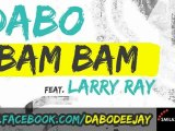DaBo feat. Larry Ray - Bam Bam