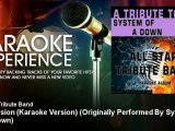 All Star Tribute Band - Innervision (Karaoke Version) - Originally Performed By System of a Down