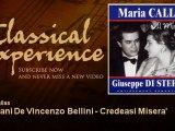 Maria Callas : I Puritani De Vincenzo Bellini - Credeasi Misera' - ClassicalExperience