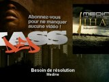 Medine - Besoin de résolution - Kassded