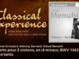 Glenn Gould plays Bach: Concerto pour 2 violons, en ré mineur, BWV 1043 : Largo ma non tanto
