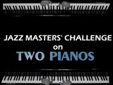 Ref:GEAP2 Jazz Masters' Challenge - Two Pianos - showtimeargentina@hotmail.com-