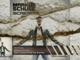 Markus Schulz - Don't Leave Until The Sunrise (From: Markus Schulz - Scream)