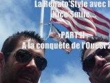 La Renato' Style avec la Nico' Smile PART 2 ! A la conquete de l'ouest 2011 !!!