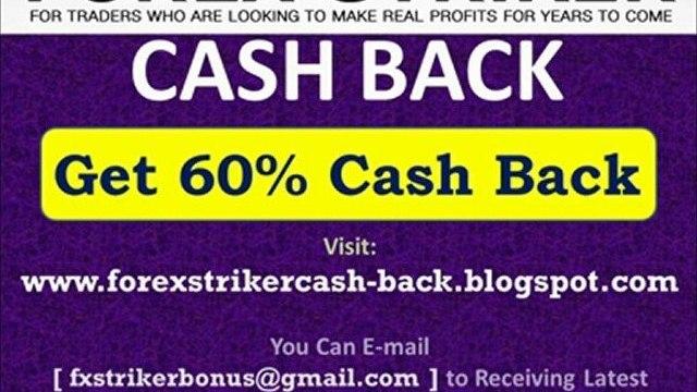 Forex Striker CASH BACK - Get 60% CashBack