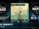 June Christy - June's Blues (1946)