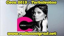 Ceca 2013 - Turbulentno (Original CD) HD