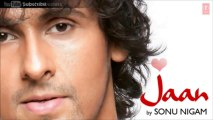Kya Baat Hai O Jaane Jaan Full Song - Sonu Nigam (Jaan) Album Songs