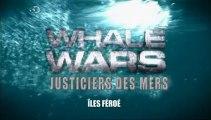 """Justiciers des mers  """"îles Féroé"""" épisode 1"""