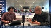 Le 11h02: «Non, Marc Dutroux n'est pas libérable»