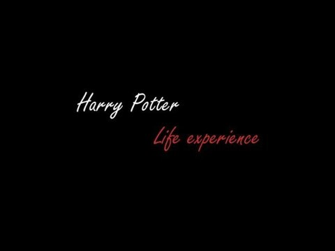Harry Potter | Life experience