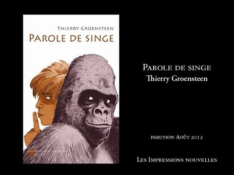 Parole de singe - Thierry Groensteen
