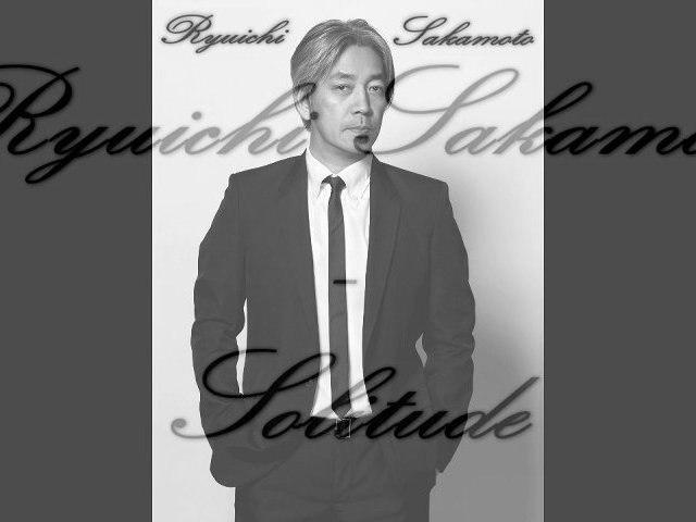 Ryuichi Sakamoto - Solitude