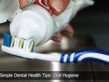 Top 10 Simple Dental Health Tips: Oral Hygiene