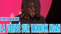Pour Eric BLANC dans Yannick... Y'a Nick