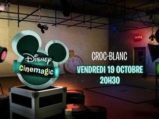 Disney Cinemagic - Croc-Blanc - Vendredi 19 octobre à 20h30
