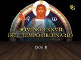 Videocatequesis domingo XXVII t. ordinario-B