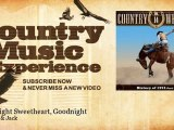 Johnnie & Jack - Goodnight Sweetheart, Goodnight - Country Music Experience