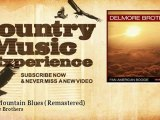 Delmore Brothers - Sand Mountain Blues - Remastered - Country Music Experience