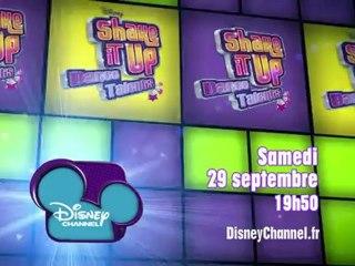 Disney Channel - Shake It Up Dance Talents - Edition 2 - Samedi 29 Septembre à 19h50