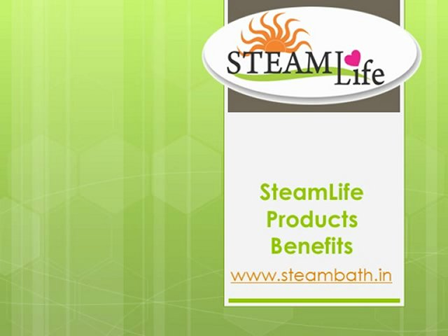 SteamLife products benefits www.steambath.in