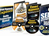 """Covert Hypnosis Exposed - """"Master Hypnotist Reveals Forbidden Secret of How To Control People's Minds and Make Them Obey Covert Commands During Normal Conversation!"""""""