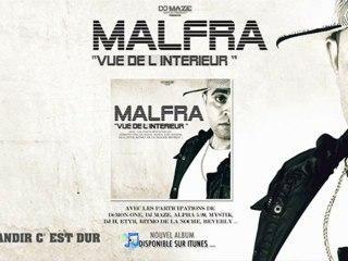 """MALFRA Feat ETYR & ME-DHI """"GRANDIR C'EST DUR"""" - EXTRAIT ALBUM VUE DE L'INTERIEUR"""