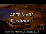 Arte Mare 2012, III Edizione