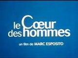 Le Coeur des Hommes - Marc Esposito