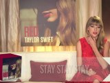 Taylor Swift talks about Stay Stay Stay