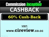 Commission Inception Cash Back - Get 60% Cash Back