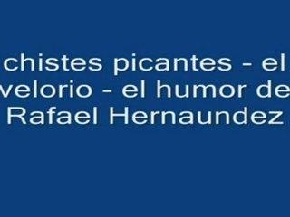 Chistes picantes - Rafael Hernaundez HD