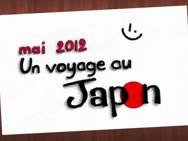 Un voyage au japon.