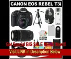 Canon EOS Rebel T3i Digital SLR Camera Body & EF-S 18-55mm IS II Lens with 75-300mm Lens + 32GB Card + .45x Wide Angle & 2x Telephoto Lenses + Tripod + Case + Battery + Remote + (2) Filters + Accessory Kit
