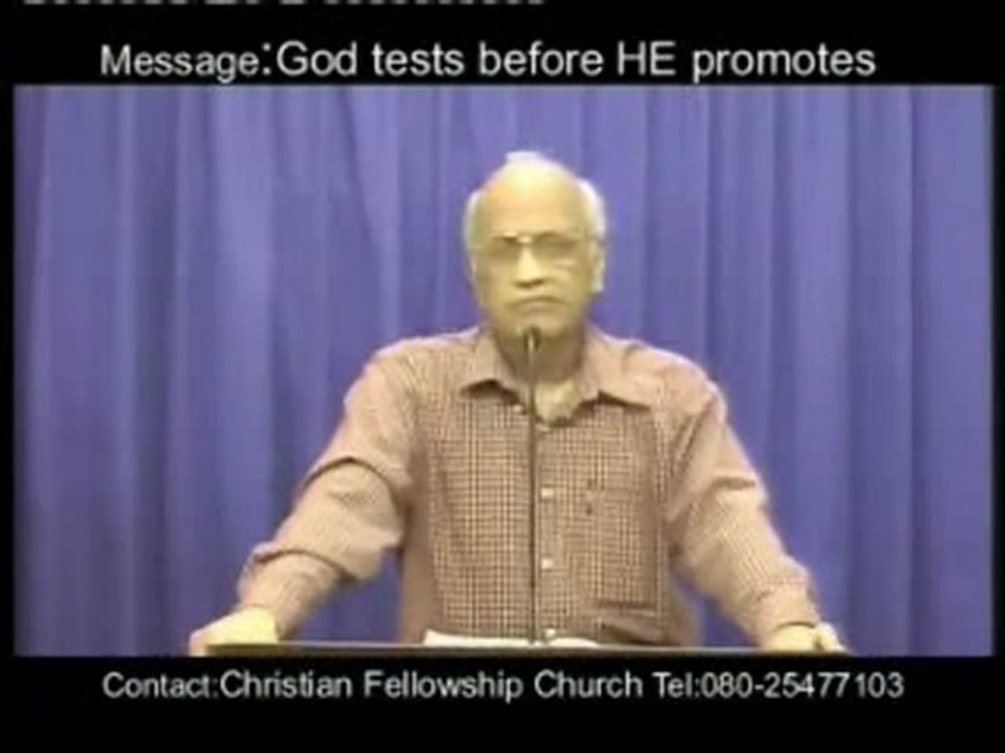 God Tests Before He Promotes by Zac Poonen - Part 4