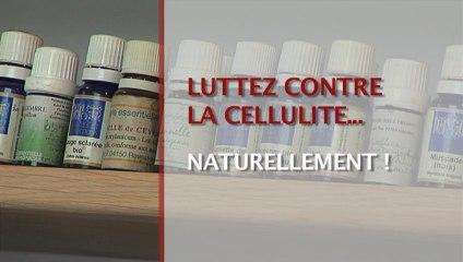 Luttez contre la cellulite… naturellement