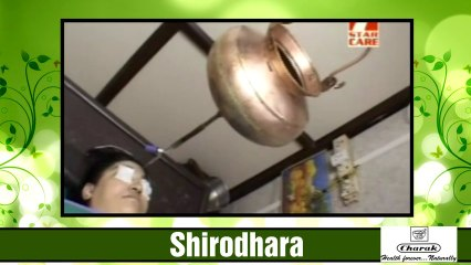 Shirodhara - Panchkarma Therapy for Hypertension, Stress, Insomnia