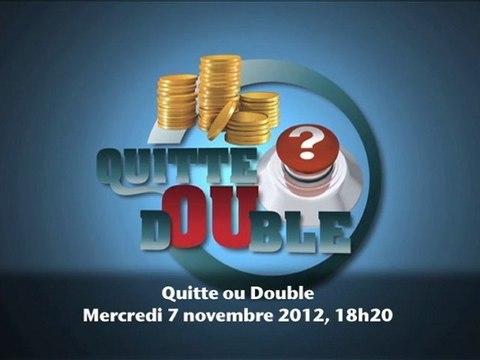 Trailer - Quitte ou Double - Episode 10