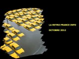 La Rétro France Info - Octobre 2012
