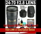 Nikon 24-70mm f/2.8G AF-S ED Zoom-Nikkor Lens with HB-40 Hood & Pouch Case + UV Filter + Accessory Kit for Nikon D3, D3s, D3x, D300, D40, D60, D5000, D90, D7000, D300s, D3000 & D3100 Digital SLR Cameras